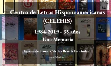Read more about the article En conmemoración de su 35 aniversario, el CELEHIS lanzó una publicación en la que se recorre su historia